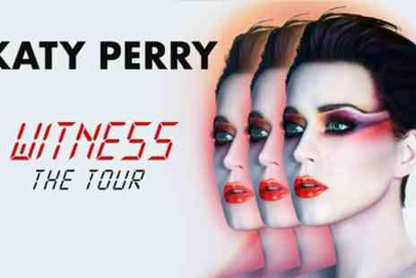 Katy Perry - Katy Perry Witness, The Tour 15 to 25 June - Save 42%