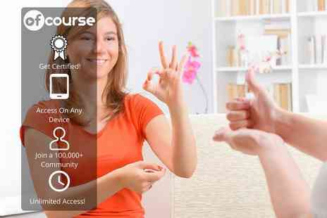 OfCourse - Online British Sign Language course with over 250 modules - Save 80%