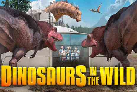 Dinosaurs In the Wild - Childs, adult or family ticket to the Dinosaurs in the Wild exhibition - Save 31%