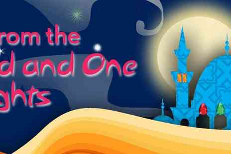 Chickenshed - Tales from the Thousand and One Nights & Planet Plays Thousand and One Days - Save 50%