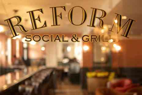 Reform Social and Grill - Three Course Dinner with Wine for Two or Four - Save 37%