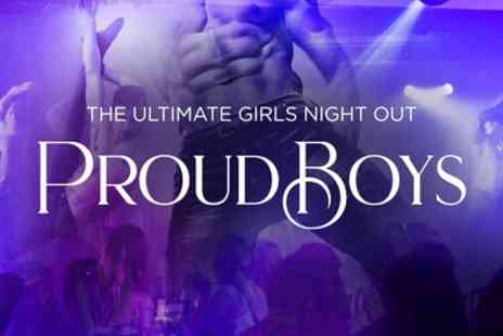 Proud Cabaret City - Proud Boys Cabaret Show with Two Course Dinner, Cocktail and Shot for Up to Ten - Save 38%