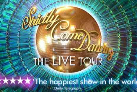 Strictly Come Dancing Live Tour 2019 - Strictly Come Dancing 2019 Live Tour on 18 January to 10 February 2018 - Save 0%