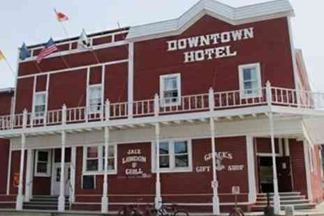 Downtown Hotel - Dawson City Stay, Gold Rush & Sourtoe Cocktail Town - Save 0%