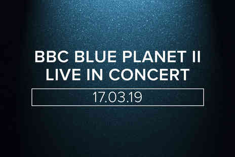 The O2 - Tapas Dining Experience with Wine and Tickets for BBC Blue Planet II Live In Concert for Two - Save 0%