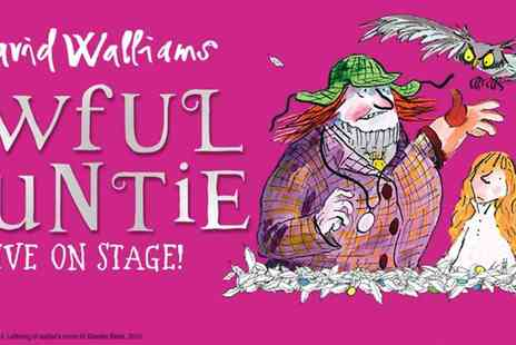 UCL Culture - Awful Auntie at Bloomsbury Theatre, Based on David Walliams Beloved Story - Save 29%