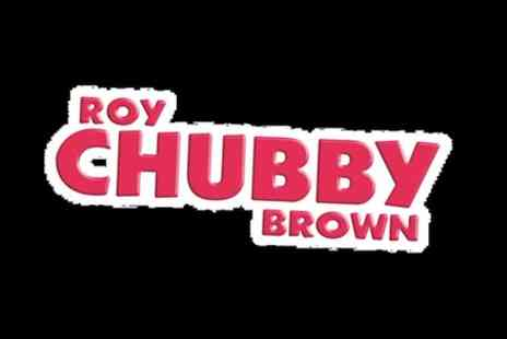 Viva Blackpool - Roy Chubby Brown 2019 Tour - Save 0%