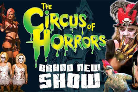 ATG Tickets - Ticket to Circus of Horrors - Save 46%
