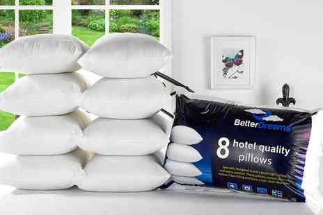 Groupon Goods Global GmbH - Eight Pack of Better Dreams Hotel Quality Pillows - Save 74%