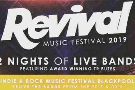 Revival Weekender Music Festival 2019 - One entry ticket for Friday, Saturday or both to Revival Weekender Music Festival on 8 To 9 March - Save 34%
