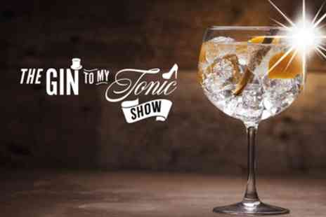 The Gin to My Tonic Show - One gin enthusiast package ticket to The Gin to My Tonic Festival on 15 To 17 March - Save 25%