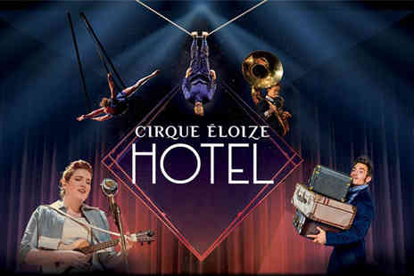 Peacock Theatre - The opportunity to see Cirque Eloizes incredible new show Hotel - Save 39%