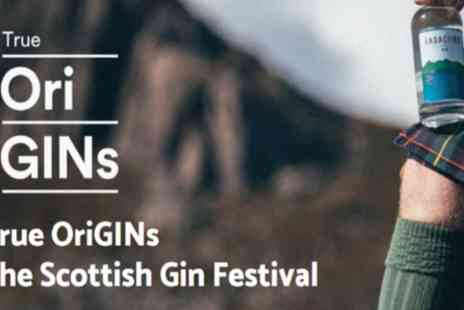 True OriGINs - One ticket to True OriGINs The Scottish Gin Festival on 29 March To 1 June - Save 28%