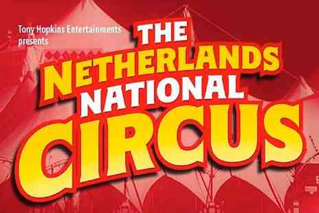 Tony Hopkins t/a Chinese State Circus - The Netherlands National Circus Dazzling Dance, Music, and Theatre - Save 50%