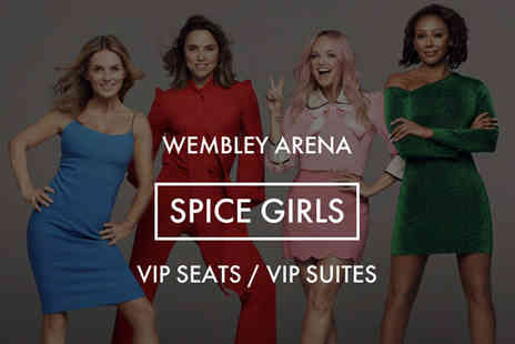 White Label Corporate Hospitality - Ticket to see Spice Girls live at Wembley Stadium in a Club Wembley seat with private members access - Save 27%
