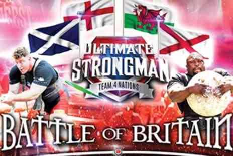 Ultimate Strongman - One ticket to see Battle of Britain on 30th June 2019 - Save 38%