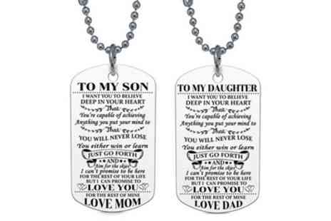 Groupon Goods Global GmbH - To My Son or To My Daughter Dog Tag Necklace - Save 88%