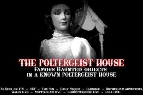 The haunted Objects Museum - Open Day 13th July Haunted Objects Museum Poltergeist House - Save 0%