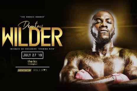 An Evening with Deontay Wilder - One bronze or silver ticket on 27th July - Save 45%