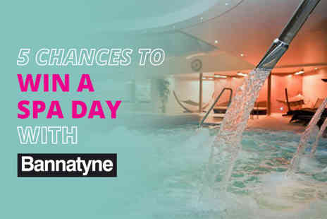 Wowcher Social Media - We're giving you the chance to WIN a Bannatyne Spa Day for two, complete with cream tea, four treatments, facility access - Save 0%