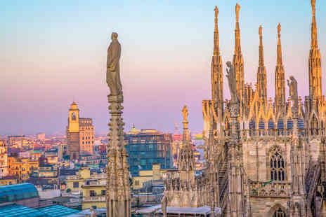Bargain Late Holidays - Four Star Escape with a Two, Three or Four nights getaway to Milan Now with the ability to choose your flight - Save 28%