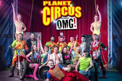 European Entertainment Corporation - One grandstand ticket to Planet Circus from 7th August To 1st September - Save 50%