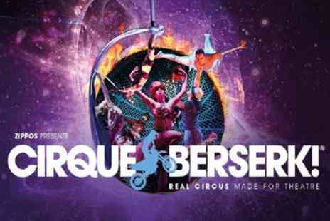 Cirque Berserk - One side view ticket from 28th August To 3rd September  - Save 46%