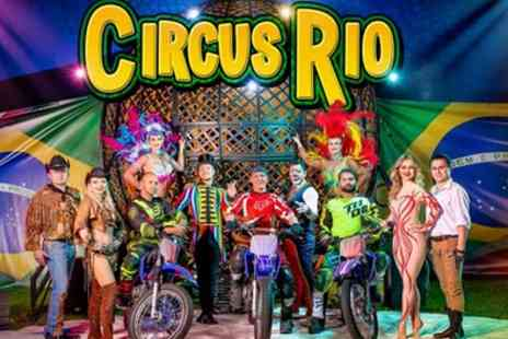 Circus Rio - Grandstand or Family Side View Ticket from 9th October To 3rd November - Save 0%