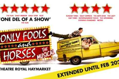 Theatre Royal Haymarket - Tickets to see Only Fools and Horses - Save 0%