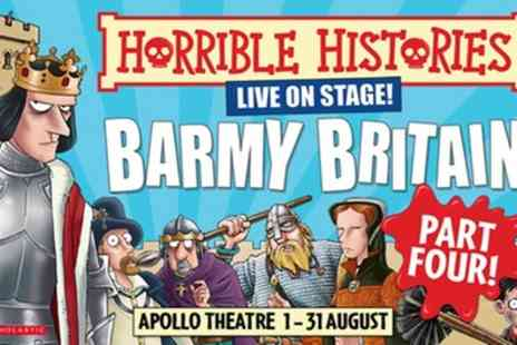 Apollo Theatre - Tickets to see Horrible Histories Barmy Britain Part Four - Save 0%