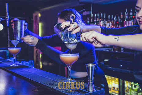 Cirkus Bars - Cocktail masterclass for one person including two cocktails, bottomless popcorn and club entry - Save 46%