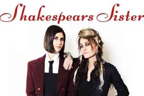 Shakespears Sister 2019 UK Tour - One reserved seated ticket from 31st October To 20th November - Save 55%