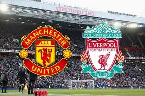 Footy Legend SL - Manchester United v Liverpool FC VIP Hospitality - Save 0%