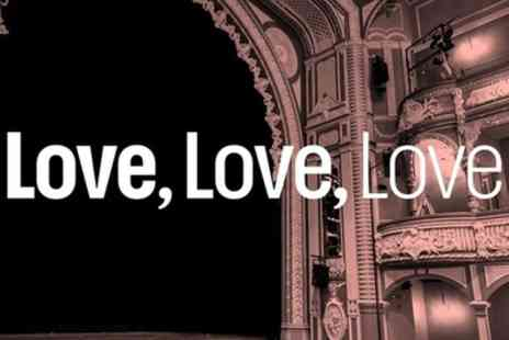 Lyric Hammersmith Theatre - Tickets to see Love, Love, Love - Save 0%