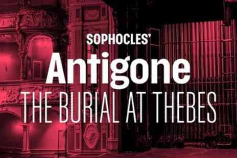 Lyric Hammersmith Theatre - Tickets to see Sophocles Antigone The Burial At Thebes - Save 0%