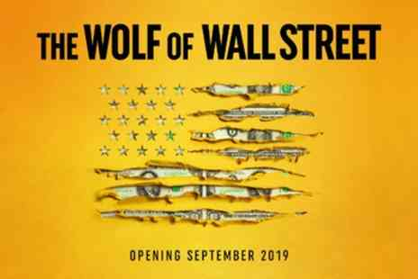 The Wolf of Wall Street - Tickets to see The Wolf of Wall Street - Save 0%