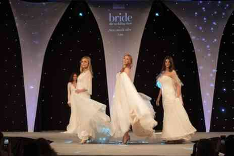 Bride The Wedding Show - General admission tickets from 12th October 2019 To 29th March 2020 - Save 55%