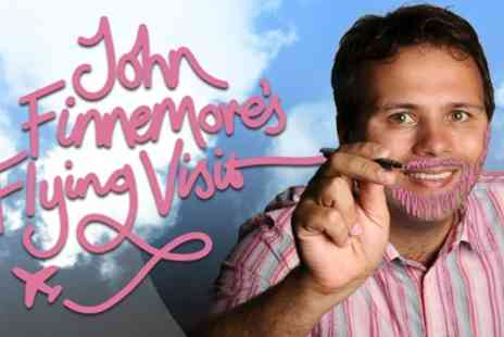 John Finnesmores Flying Visit - One ticket on 28th September - Save 38%