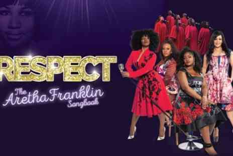 RESPECT The Aretha Franklin Songbook - One General admission ticket  from 17th September To 5th November - Save 40%