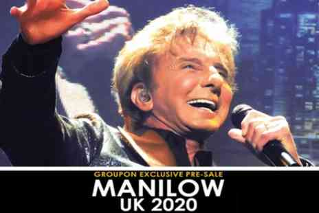 Barry Manilow UK Tour - One price level 2 or 3 ticket on 28th May To 7th June - Save 48%