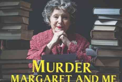 Theatre Royal Windsor - Tickets to see Murder, Margaret and Me - Save 0%