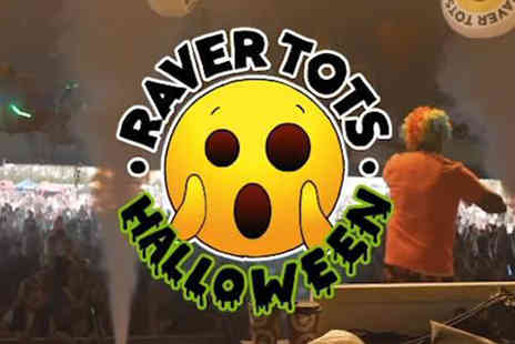 Raver Tots - Ticket to Raver Tots Halloween Party - Save 39%