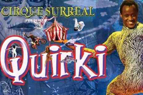 Cirque Surreal - One circle ticket from 19th October To 3rd November - Save 33%