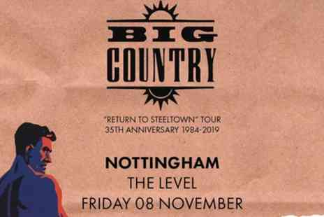 Big Country - General admission standing tickets from 8th and 29th November - Save 29%