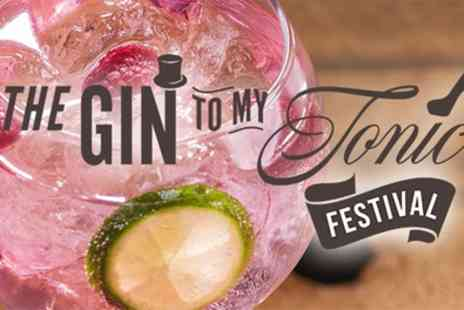 The Gin To My Tonic Festival - General admission from 6th To 7th December - Save 33%