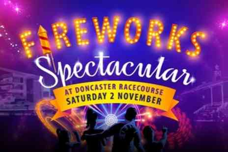 Doncaster Racecourse - Ticket for one adult or a family of four to Fireworks Spectacular 2019 on 2 November - Save 33%